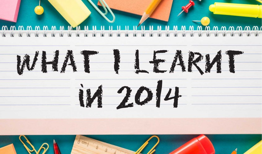 What I learnt in 2014