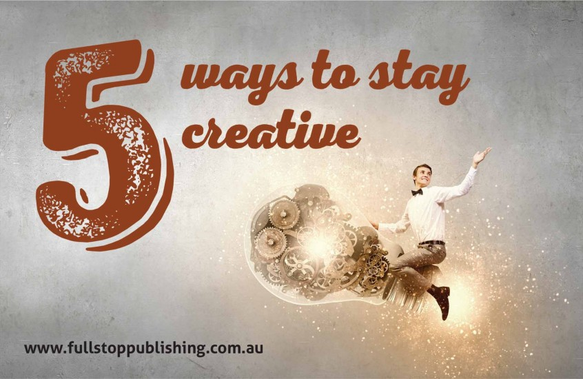 5 ways to stay creative