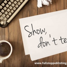 Writing advice: Show, don't tell