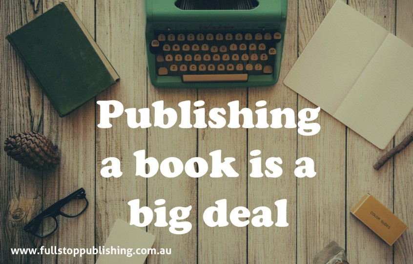 Publishing a book is a big deal