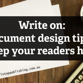 Write on: 5 document design tips to keep readers hooked