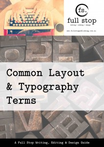 Full Stop's Guide to Common Layout & Typography Terms-1